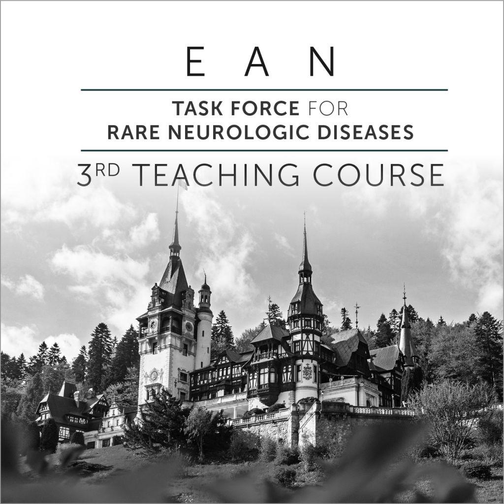3rd EAN Task Force For Rare Neurological Diseases Teaching Course